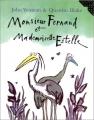 Couverture Monsieur Fernand et Mademoiselle Estelle Editions Gallimard  (Jeunesse) 1999