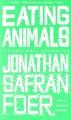 Couverture Faut-il manger les animaux ? Editions Back Bay books 2010