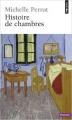Couverture Histoire de chambres Editions Points (Histoire) 2013