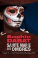 Couverture Sainte Marie des Ombres, tome 3 : L'Emprise des Dévorantes Editions Bragelonne 2014