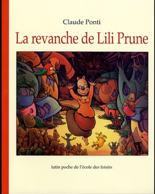 Couverture La revanche de Lili Prune