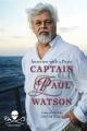 Couverture Capitaine Paul Watson : Entretien avec un pirate Editions Firefly 2013