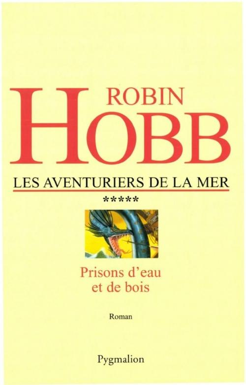 Couverture Les Aventuriers de la Mer, tome 5 : Prisons d'eau et de bois