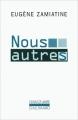 Couverture Nous autres / Nous Editions Gallimard  (L'imaginaire) 1979