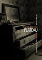 Couverture Plateau Editions La manufacture de livres (Roman noir) 2016