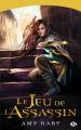 Couverture Le Jeu de l'assassin, tome 1 : Le Jeu de l'assassin Editions Milady (Fantasy) 2016