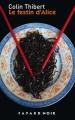 Couverture Le festin d'Alice Editions Fayard (Noir) 2009