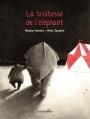 Couverture La tristesse de l'éléphant Editions Les Enfants Rouges 2016