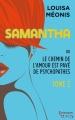 Couverture Samantha ou le chemin de l'amour est pavé de psychopathes, tome 2 Editions Harlequin (HQN) 2015