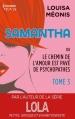 Couverture Samantha ou le chemin de l'amour est pavé de psychopathes, tome 3 Editions Harlequin (HQN) 2016