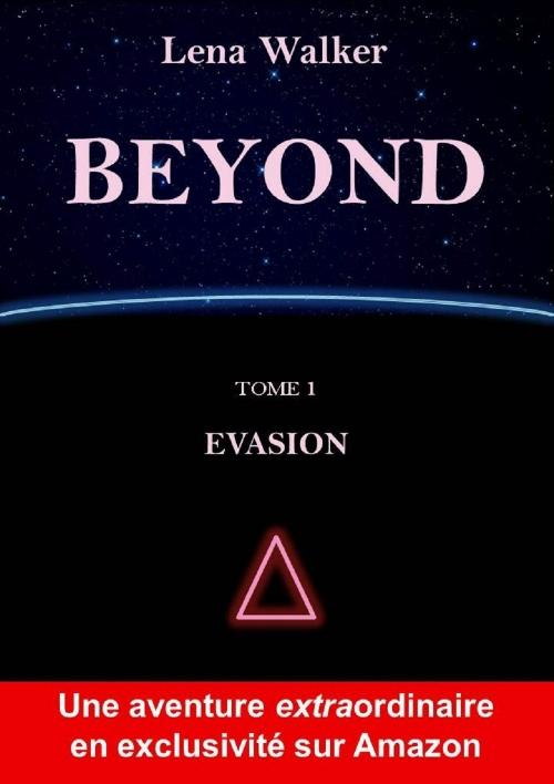 Couverture Beyond, tome 1 : Évasion