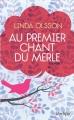 Couverture Au premier chant du merle Editions L'archipel 2016