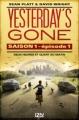 Couverture Yesterday's Gone, saison 1, tome 1 : Deux heures et quart du matin Editions 12-21 2015