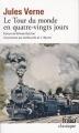 Couverture Le tour du monde en quatre-vingts jours / Le tour du monde en 80 jours Editions Folio  (Classique) 2009