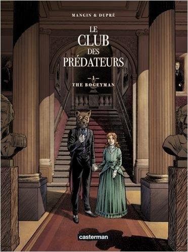 Couverture Le club des prédateurs, tome 1 : The Bogeyman