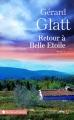 Couverture Retour à Belle Etoile Editions Presses de la cité (Terres de France) 2016