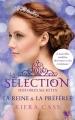 Couverture La sélection, histoires secrètes : La reine et la préférée Editions Robert Laffont (R) 2015