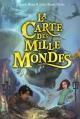Couverture La carte des mille mondes, tome 1 Editions Bayard 2016