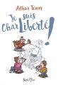 Couverture Je suis CharLiberté ! Editions Scrineo 2016