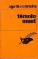 Couverture Témoin muet Editions Librairie des  Champs-Elysées  (Le masque) 1982