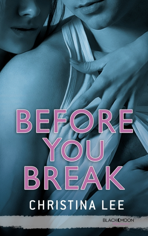 Couverture Between Breaths, tome 2 : Before You Break