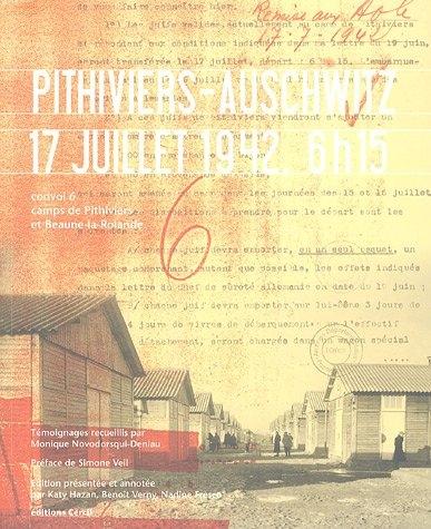 Couverture Pithiviers-Auschwitz 17 juillet 1942, 6h15