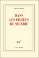 Couverture Dans les forêts de Sibérie Editions Gallimard  (Blanche) 2010