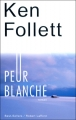 Couverture Peur blanche Editions Robert Laffont (Best-sellers) 2004