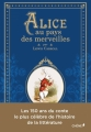Couverture Alice au pays des merveilles / Les aventures d'Alice au pays des merveilles Editions du Chêne 2015