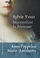 Couverture Mousseline la sérieuse Editions Héloïse d'Ormesson 2016