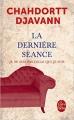 Couverture La dernière séance Editions Le Livre de Poche 2015