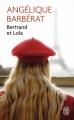 Couverture Bertrand et Lola, tome 1 Editions J'ai Lu 2016