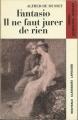 Couverture Fantasio, Il ne faut jurer de rien Editions Larousse (Nouveaux classiques) 1972
