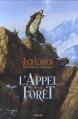 Couverture L'Appel de la forêt / L'Appel sauvage Editions Sarbacane 2015