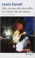 Couverture Alice au Pays des Merveilles, De l'autre côté du miroir / Tout Alice / Alice au Pays des Merveilles suivi de La traversée du miroir Editions Folio  (Classique) 2014