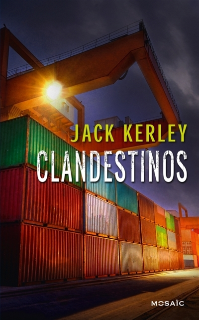 KERLEY Jack - Clandestinos Couv68481560
