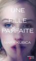 Couverture Une fille parfaite Editions Mosaïc (Poche) 2016