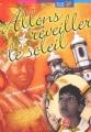 Couverture Allons réveiller le soleil Editions Le Livre de Poche (Jeunesse - Mon bel oranger) 2002