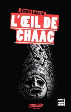 Couverture L'Oeil de Chaac