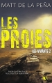 Couverture Les vivants, tome 2 : Les proies Editions Robert Laffont (R) 2016