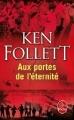 Couverture Le Siècle, tome 3 : Aux portes de l'éternité Editions Le Livre de Poche 2015