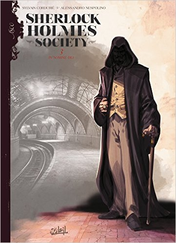 Couverture Sherlock Holmes Society, tome 3 : In Nomine Dei