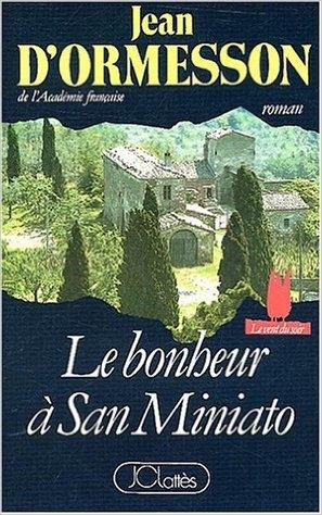 Couverture Le Vent du Soir, tome 3 : Le bonheur à San Miniato