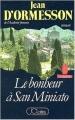 Couverture Le Vent du Soir, tome 3 : Le bonheur à San Miniato Editions JC Lattès 1987