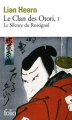 Couverture Le Clan des Otori, tome 1 : Le Silence du rossignol Editions Folio  2013
