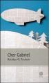 Couverture Cher Gabriel Editions Gaïa (Taille unique) 2012