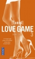 Couverture Love game, tome 3 : Tamed Editions Pocket 2016
