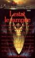 Couverture Chroniques des vampires, tome 02 : Lestat le vampire Editions Presses pocket (Terreur) 1990