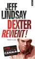 Couverture Dexter, tome 2 : Le passager noir / Dexter revient ! Editions Points (Thriller) 2005