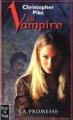 Couverture La vampire, tome 1 : La promesse Editions Fleuve (Noir - Terreurs) 1999